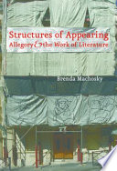 Structures of Appearing:Allegory and the Work of Literature