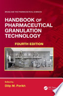 Handbook of Pharmaceutical Granulation Technology Book