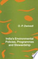 India   s Environmental Policies  Programmes and Stewardship