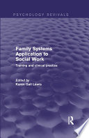 Family Systems Application To Social Work