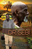 My Journey with Dr  Sebi Book