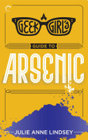 Pdf A Geek Girl's Guide to Arsenic Telecharger