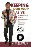 Keeping Doo Wop Alive