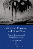 Pdf Paul Celan's Encounters with Surrealism Telecharger