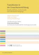 Transitionen in der Erwachsenenbildung: Gesellschaftliche, institutionelle und individuelle Übergänge