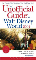 The Unofficial Guide To Walt Disney World 2004