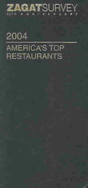 Zagatsurvey 2004 America s Top Restaurants