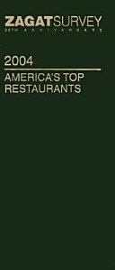Zagatsurvey 2004 America s Top Restaurants Book