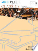 Adult Piano Adventures Classics Book 2   Symphony Themes  Opera Gems and Classical Favorites