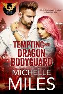 Pdf Tempting Her Dragon Bodyguard