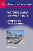 The Tourism Area Life Cycle  Conceptual and theoretical issues