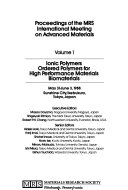 Proceedings of the MRS International Meeting on Advanced Materials  Ionic polymers   Ordered polymers for high performance materials   Biomaterials