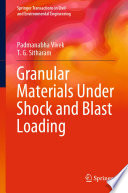Granular Materials Under Shock and Blast Loading