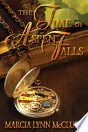 The Time of Aspen Falls Book