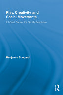 Play, Creativity, and Social Movements