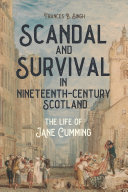 Scandal and Survival in Nineteenth Century Scotland