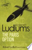 Robert Ludlum s The Paris Option Book