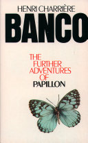 Banco: The Further Adventures of Papillon Pdf/ePub eBook