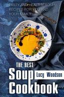 The Best Soup Cookbook Book PDF