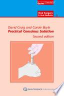 Practical Conscious Sedation