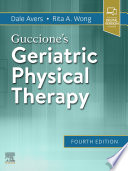 """Guccione's Geriatric Physical Therapy E-Book"" by Dale Avers, Rita Wong"