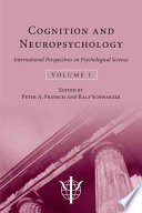 International Perspectives on Psychological Science  Cognition and neuropsychology