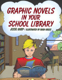 Pdf Graphic Novels in Your School Library