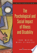 """The Psychological and Social Impact of Illness and Disability"" by Mark A. Stebnicki, PhD, LPC, DCMHS, CRC, CCM, CCMC, Irmo Marini, PhD, DSc, CRC, CLCP"