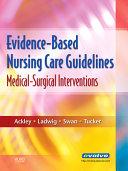 Evidence based Nursing Care Guidelines