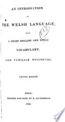 An Introduction to the Welsh Language: With a Short English and
