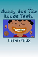 Danny and the Loose Tooth Book PDF