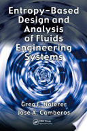 Entropy Based Design And Analysis Of Fluids Engineering Systems Book PDF