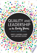 """""""Quality and Leadership in the Early Years: Research, Theory and Practice"""" by Verity Campbell-Barr, Caroline Leeson"""