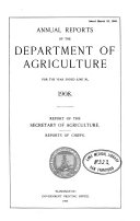 Annual Reports Of The Department Of Agriculture 1908 Book PDF