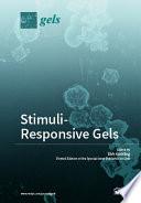 Stimuli Responsive Gels