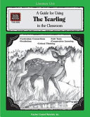A Guide For Using The Yearling In The Classroom Book PDF