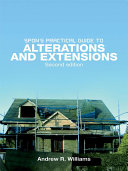 Spon s Practical Guide to Alterations   Extensions