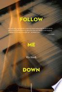 Follow Me Down Book PDF