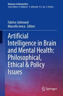 Artificial Intelligence in Brain and Mental Health: Philosophical, Ethical & Policy Issues