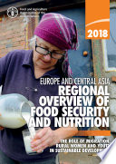 Regional Overview of Food Security and Nutrition in Europe and Central Asia 2018