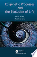 Epigenetic Processes and Evolution of Life Book