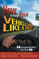 How to Keep Your Vehicle Running Like a Dream