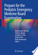 Prepare for the Pediatric Emergency Medicine Board Examination
