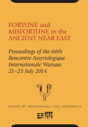 Fortune and Misfortune in the Ancient Near East [Pdf/ePub] eBook