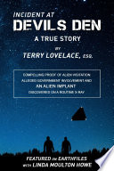"""Incident at Devils Den: A True Story, by Terry Lovelace, Esq"" by Terry Lovelace"
