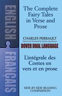 The Complete Fairy Tales in Verse and Prose (L'integrale Des Contes en Vers Et en Prose)