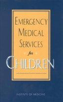 Emergency Medical Services for Children