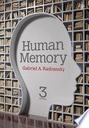 """Human Memory: Third Edition"" by Gabriel A. Radvansky"