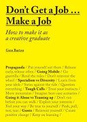 Don't Get a Job Make a Job