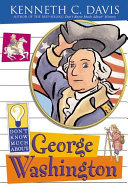 Don t Know Much About George Washington Book PDF